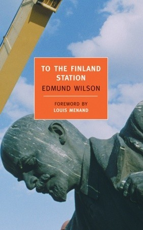 To the Finland Station by Edmund Wilson