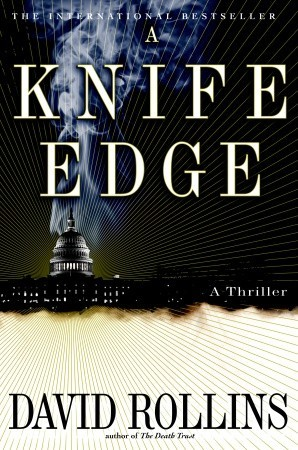 A Knife Edge by David Rollins