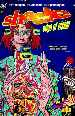 Shade, the Changing Man, Volume 2: Edge of Vision