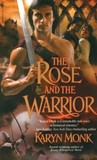 The Rose and the Warrior (Warriors #3)