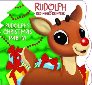 Rudolph's Christmas Party! (Rudolph the Red-Nosed Reindeer)