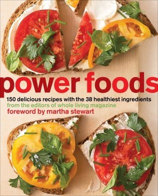 Power Foods by Whole Living Magazine
