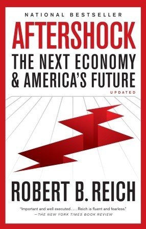 Aftershock: The Next Economy and America's Future