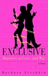 Exclusive: Reporters in Love...and War: A Novel