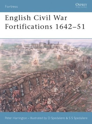 English Civil War Fortifications, 1642-1651 (Fortress 9)