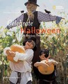 Celebrate Halloween: With Pumpkins, Costumes, and Candy