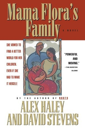 Mama Flora's Family by Alex Haley