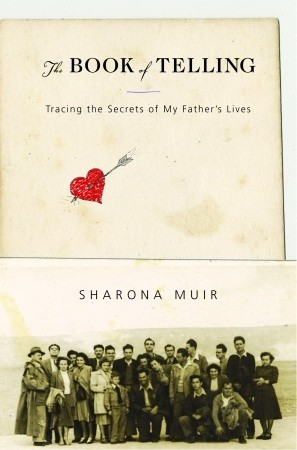 The Book of Telling by Sharona Ben-Tov Muir