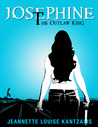 Josephine the Outlaw King