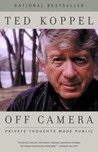 Off Camera: Private Thoughts Made Public