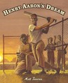 Henry Aaron's Dream