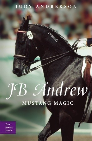 JB Andrew: Mustang Magic