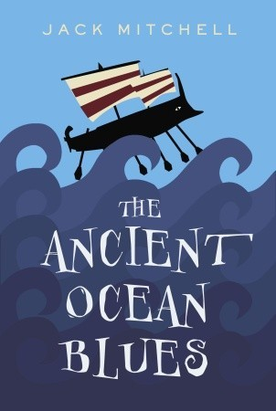 The Ancient Ocean Blues by Jack Mitchell