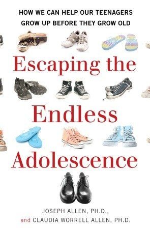 Escaping the Endless Adolescence by Claudia Worrell Allen