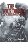 The Four Deuces: A Korean War Story