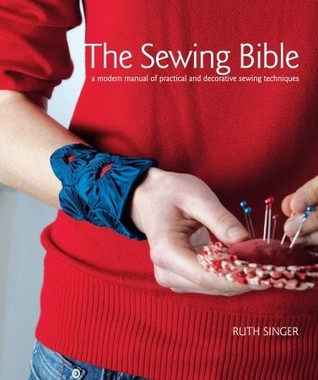 The Sewing Bible by Ruth Singer