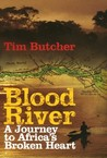 Blood River: A Jo...