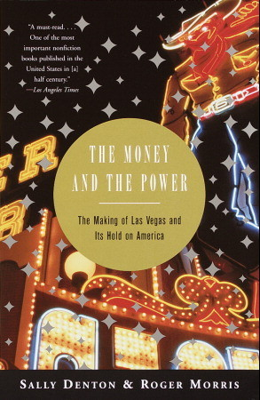 The Money and the Power by Sally Denton