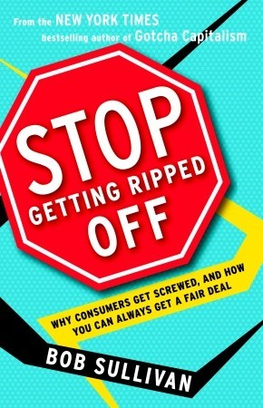 Stop Getting Ripped Off by Bob   Sullivan