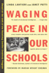 Waging Peace in Our Schools
