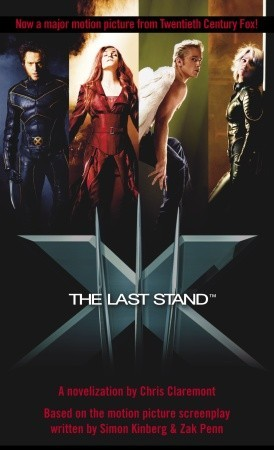The Last Stand by Chris Claremont
