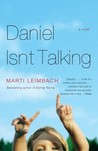 Daniel Isn't Talking