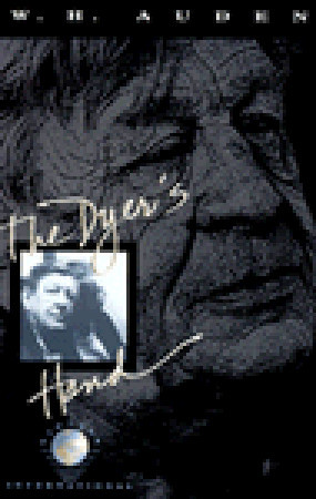 The Dyer's Hand by W.H. Auden