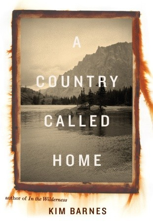 A Country Called Home by Kim Barnes