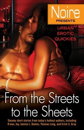 From the Streets to the Sheets: Urban Erotic Quickies