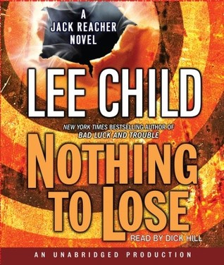 Nothing to Lose (Jack Reacher, #12)