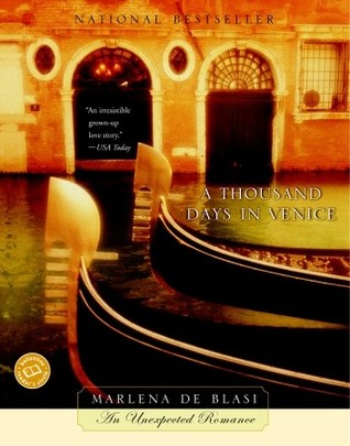 A Thousand Days in Venice (Italian Memoirs)