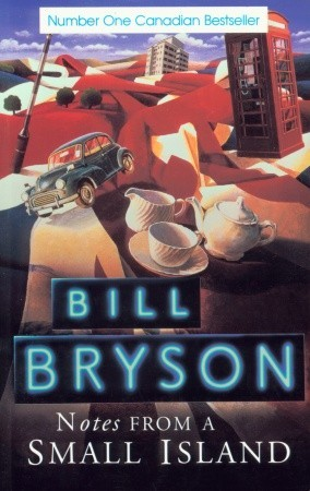 Notes from a Small Island by Bill Bryson