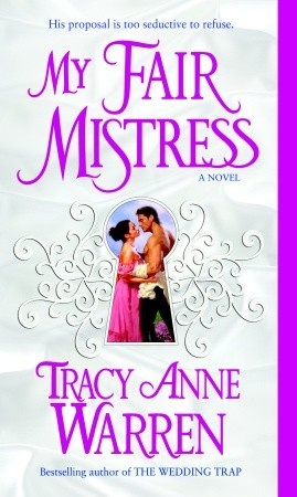 My Fair Mistress by Tracy Anne Warren