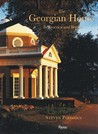 The Georgian House in America and Britain