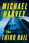 The Third Rail (Michael Kelly, #3)
