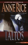 Taltos (Lives of The Mayfair Witches #3)