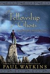 The Fellowship of Ghosts: A Journey Through the Mountains of Norway