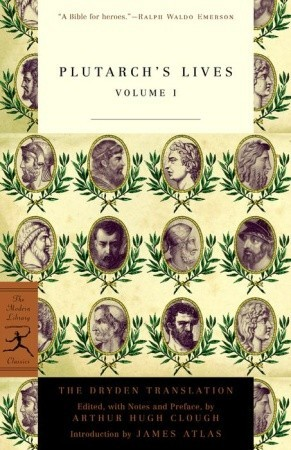 Plutarch's Lives, Vol 1 by Plutarch
