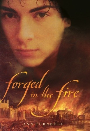 Forged in the Fire by Ann Turnbull