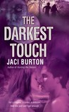 The Darkest Touch (Demon Hunters, #3)