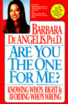 Are You the One for Me?: Knowing Who's Right and Avoiding Who's Wrong