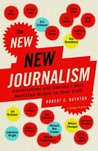 The New New Journalism by Robert S. Boynton