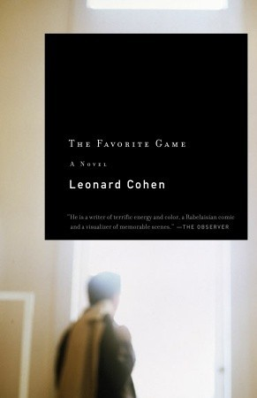 The Favorite Game by Leonard Cohen