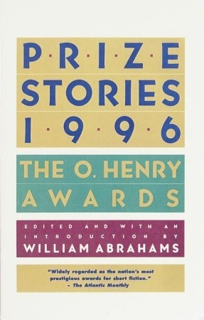 Prize Stories 1996 by William Miller Abrahams