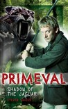 Primeval: Shadow of the Jaguar (Primeval, #5)