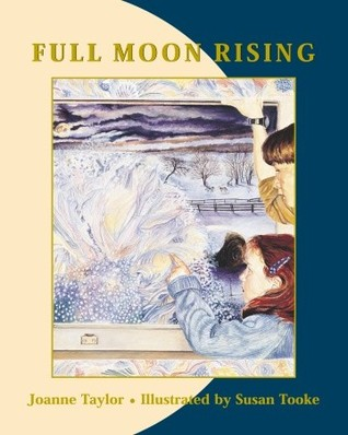 Full Moon Rising by Joanne Taylor