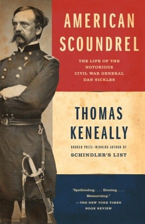 American Scoundrel by Thomas Keneally