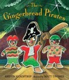 The Gingerbread Pirates by Kristin Kladstrup