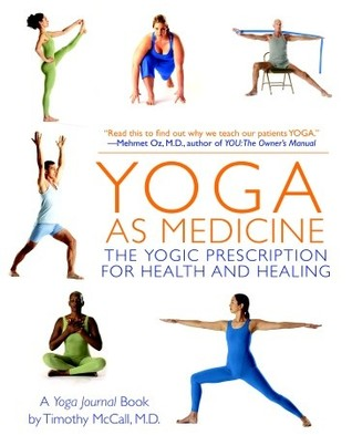 Yoga as Medicine by Timothy Mccall