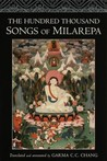 The Hundred Thousand Songs of Milarepa